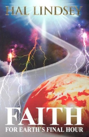 Faith for Earth's Final Hour