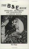 The B & E Book: Burglary Techniques and Investigation