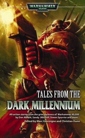 Tales from the Dark Millennium by Christian Dunn