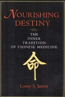 Nourishing destiny the inner tradition of chinese medicine by lonny 117836 fandeluxe Gallery