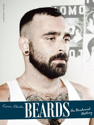 Beards, an Unshaved History