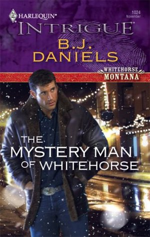 The Mystery Man of Whitehorse (Whitehorse Montana, #3)