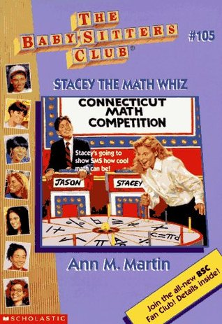 Stacey the Math Whiz (The Baby-Sitters Club, #105)