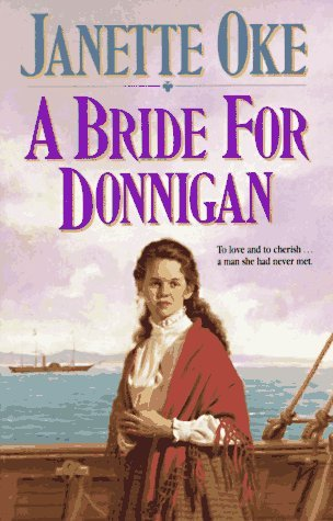 A Bride for Donnigan (Women of the West, #7)