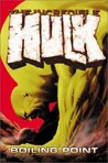 The Incredible Hulk, Vol. 2: Boiling Point