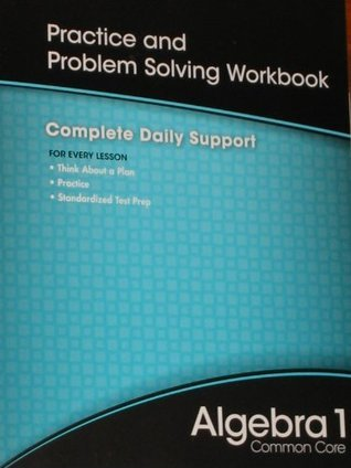 High School Math 2012 Common Core Algebra 1 Practice And Problem        Solvingworkbook Grade 8/9
