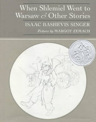 When Shlemiel Went to Warsaw and Other Stories