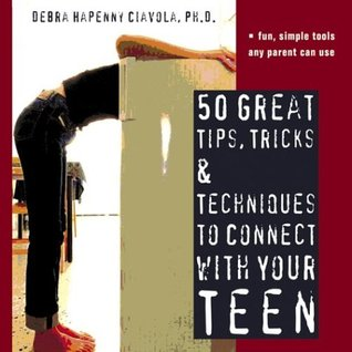 50 Great Tips, Tricks and Techniques to Connect with Your Teen FB2 TORRENT por Debra Hapenny Ciavola