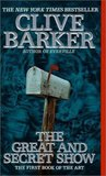 The Great And Secret Show by Clive Barker