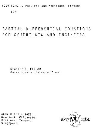 Partial Differential Equations For Scientists And Engineers: Solutions To Problems & Additional Lessons
