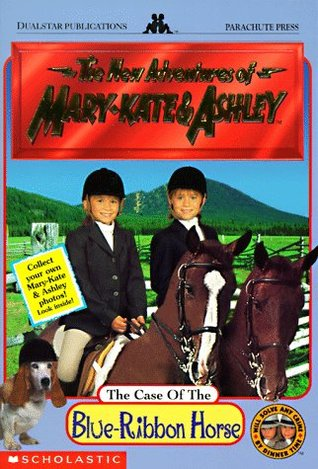 The Case of the Blue-Ribbon Horse (The New Adventures of Mary-Kate and Ashley, #3)
