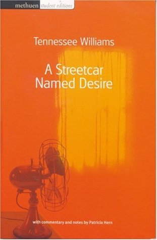 A Streetcar Named Desire (Methuen Student Editions)