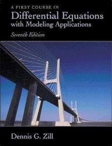 A First Course in Differential Equations with Modeling Applic... by Dennis G. Zill