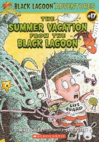 Summer Vacation from the Black Lagoon by Mike Thaler