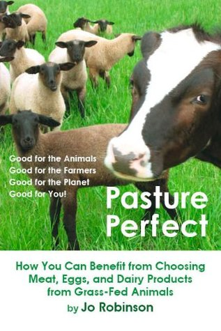 Pasture Perfect: How You Can Benefit from Choosing Meat, Eggs, and Dairy Products from Grass-Fed Animals