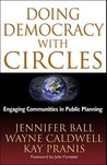 Doing Democracy with Circles: Engaging Communities in Public Planning