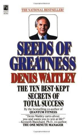 Seeds of Greatness: The Ten Best-Kept Secrets of Total Success EPUB