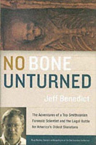 No Bone Unturned by Jeff Benedict