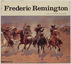 Frederic Remington: Paintings, Drawings, and Sculpture in the Amon Carter Museum and the Sid W. Richardson Foundation Collections,