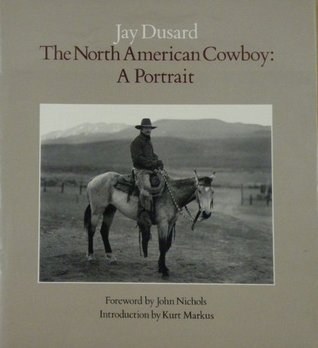 The North American Cowboy: A Portrait