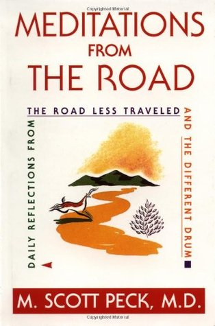 Meditations from the Road by M. Scott Peck