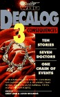 Decalog 3: Consequences (Doctor Who Decalog Short Story Anthology Series)