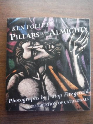 Pillars of the Almighty: A Celebration of Cathedrals