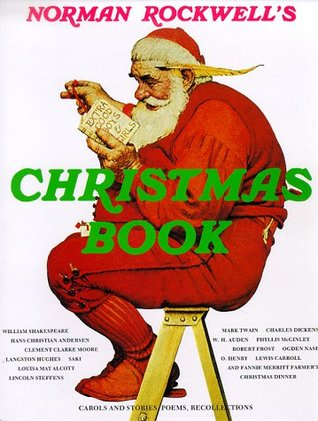 Norman Rockwell's Christmas Book by Norman Rockwell