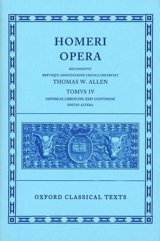 The Odyssey, Books 13-24 (Oxford Classical Texts: Homeri Opera, Vol. 4)