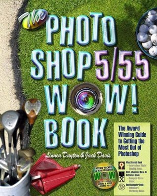 The Photoshop 5/5.5 Wow! Book (5th Edition)