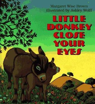 Little Donkey Close Your Eyes