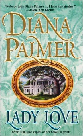Lady Love by Diana Palmer