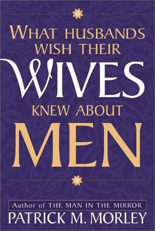 What Husbands Wish Their Wives Knew about Men EPUB