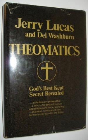 Theomatics: God's Best Kept Secret Revealed