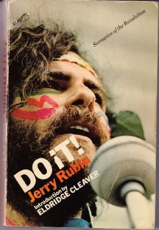 Do It; Scenarios of the Revolution by Jerry Rubin