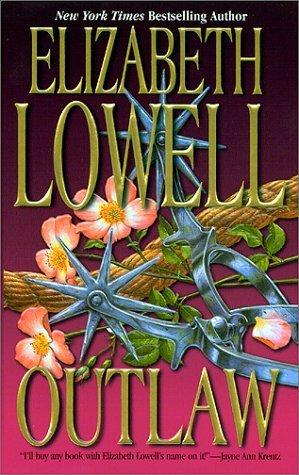 Outlaw by Elizabeth Lowell