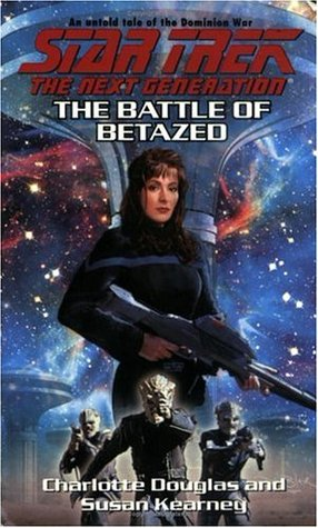 The Battle of Betazed by Charlotte Douglas
