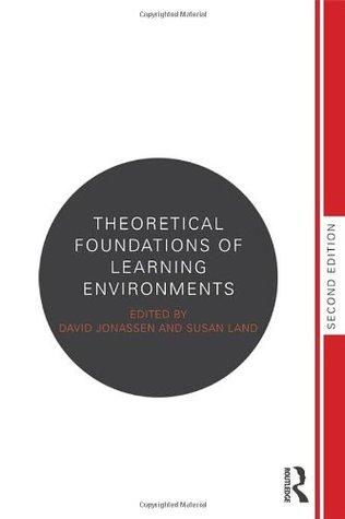 Descargar Theoretical foundations of learning environments epub gratis online David H. Jonassen
