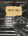 Kinfolks: The Wilgus Stories