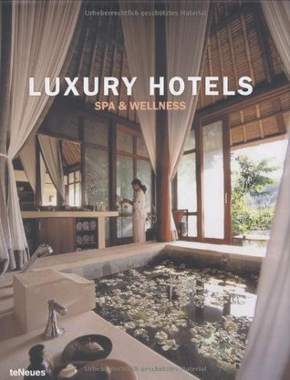 Luxury Hotels Spa and Wellness Resorts