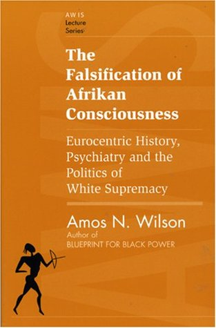 The falsification of afrikan consciousness eurocentric history 711547 malvernweather Images