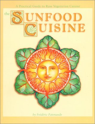 Sunfood Cuisine por Frederic Patenaude MOBI EPUB 978-0965353380