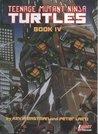 Teenage Mutant Ninja Turtles, Book IV (TMNT, #4)