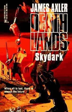 Skydark by James Axler