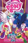 My Little Pony: Pony Tales, Volume 2 (My Little Pony Micro-Series #7-10)