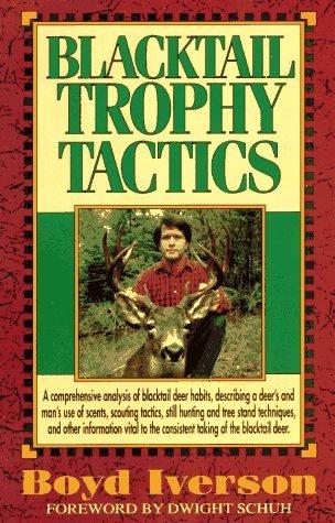 Blacktail Trophy Tactics
