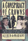 A Conspiracy of Crowns by Alfred de Marigny