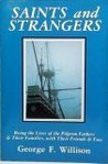Saints and Strangers, Being the Lives of the Pilgrim Fathers and Their Families