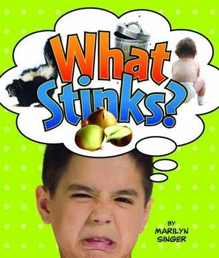 Stinks