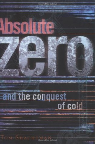 Absolute Zero by Tom Shachtman